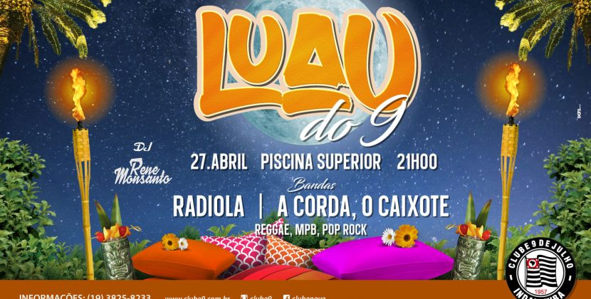 VEM AÍ O LUAU DO 9 COM SOM NO ESTILO POP ROCK, REGGAE E MPB